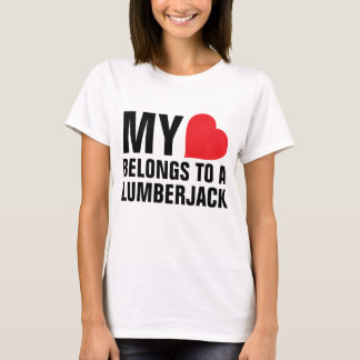 My heart belongs to a Lumberjack T-Shirt