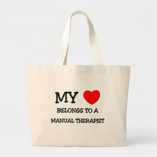 My Heart Belongs To A MANUAL THERAPIST Tote Bags