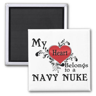 My Heart Belongs to a Navy Nuke Square Magnet
