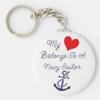 My Heart belongs to a Navy Sailor Basic Round Button Key Ring