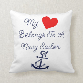 My Heart Belongs To A Navy Sailor Cushion