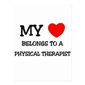 My Heart Belongs To A PHYSICAL THERAPIST Postcard