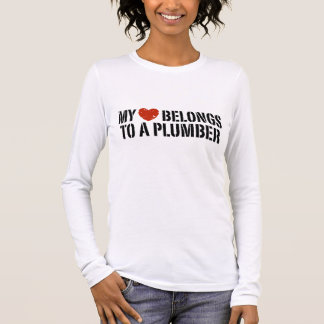 My Heart Belongs To A Plumber Long Sleeve T-Shirt