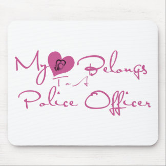 My Heart Belongs to a Police Officer Mouse Mat