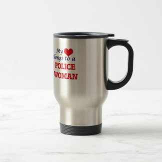 My heart belongs to a Police Woman Stainless Steel Travel Mug