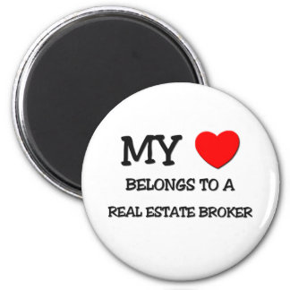 My Heart Belongs To A REAL ESTATE BROKER 6 Cm Round Magnet