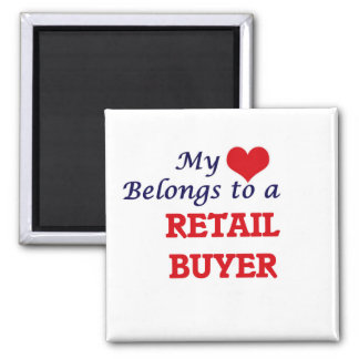 My heart belongs to a Retail Buyer Square Magnet