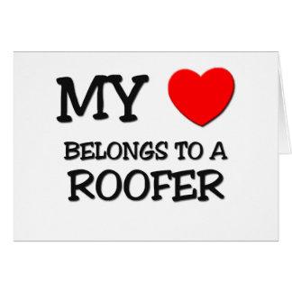 My Heart Belongs To A ROOFER Card