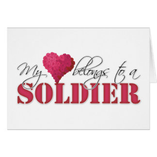 My Heart Belongs to A Soldier Card