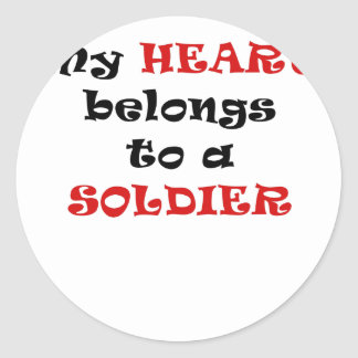 My Heart Belongs to a Soldier Round Stickers