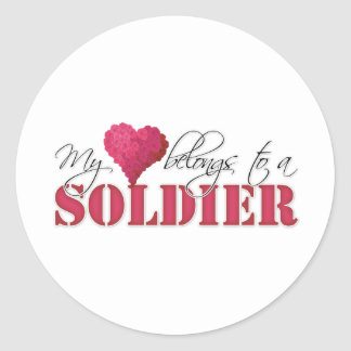 My Heart Belongs to A Soldier Classic Round Sticker