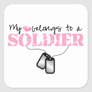 My Heart Belongs To A Soldier Square Sticker