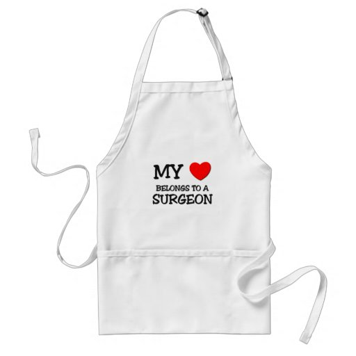 My Heart Belongs To A SURGEON Apron