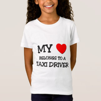 My Heart Belongs To A TAXI DRIVER T-Shirt
