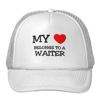My Heart Belongs To A WAITER Hat