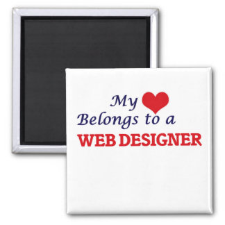 My heart belongs to a Web Designer Square Magnet