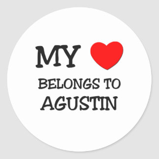 My Heart Belongs to Agustin Round Stickers