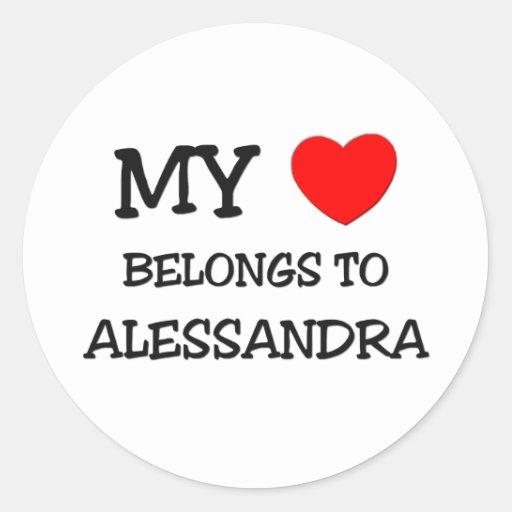 My Heart Belongs To ALESSANDRA Stickers