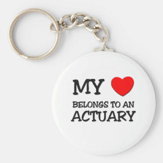 My Heart Belongs To An ACTUARY Keychains