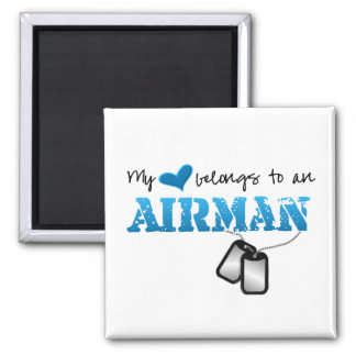 My Heart Belongs to an Airman Square Magnet