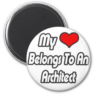 My Heart Belongs To An Architect 6 Cm Round Magnet