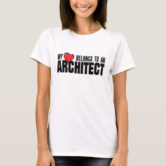 My Heart Belongs to an Architect T-Shirt