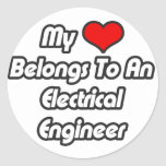 My Heart Belongs To An Electrical Engineer Round Stickers
