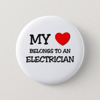 My Heart Belongs To An ELECTRICIAN 6 Cm Round Badge