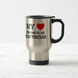 My Heart Belongs To An ELECTRICIAN Travel Mug