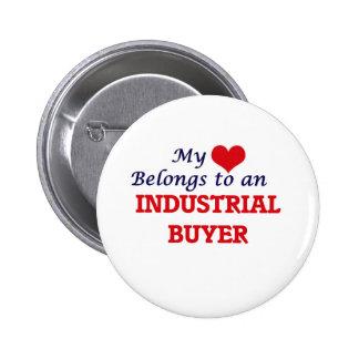 My Heart Belongs to an Industrial Buyer 6 Cm Round Badge