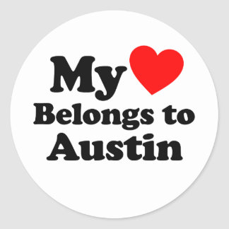 My Heart Belongs to Austin Round Stickers