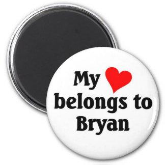 My heart belongs to Bryan 6 Cm Round Magnet
