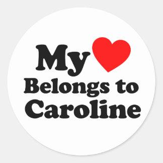 My Heart Belongs to Caroline Round Sticker