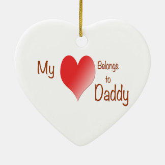 My Heart Belongs to Daddy Ceramic Heart Decoration