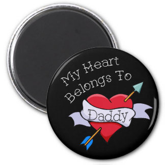 My Heart Belongs to Daddy Tat Heart 6 Cm Round Magnet