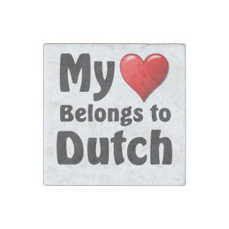 My heart Belongs to Dutch Stone Magnet
