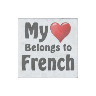 My heart Belongs to French Stone Magnet