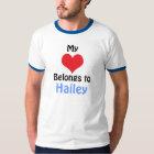 My Heart Belongs to Hailey T-Shirt