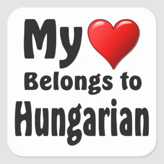 My heart Belongs to Hungarian Square Sticker