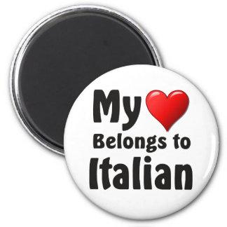 My heart Belongs to Italian Refrigerator Magnet
