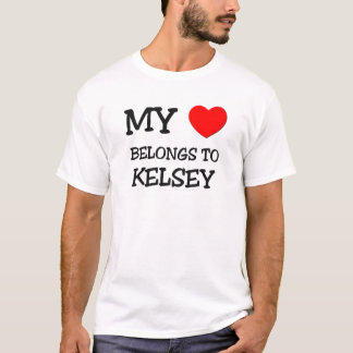 My Heart Belongs To KELSEY T-Shirt