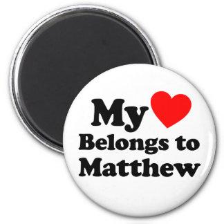 My Heart Belongs to Matthew Fridge Magnet