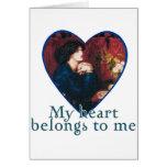 My Heart Belongs to Me Card