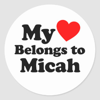 My Heart Belongs to Micah Round Stickers