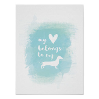 My heart belongs to my dachs calligraphy watercolo poster