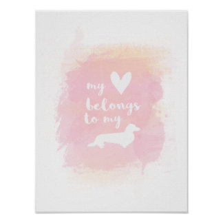 My heart belongs to my dachs watercolor poster