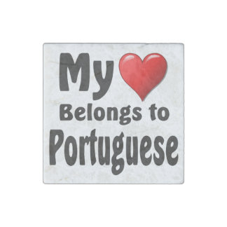 My heart Belongs to Portuguese Stone Magnet