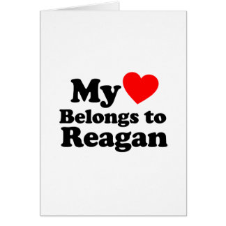 My Heart Belongs to Reagan Greeting Card