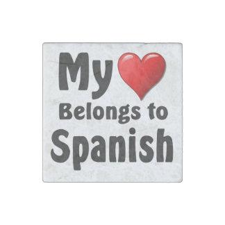 My heart Belongs to Spanish Stone Magnet