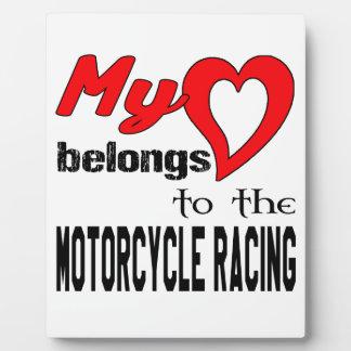 My heart belongs to the Motorcycle Racing. Plaque